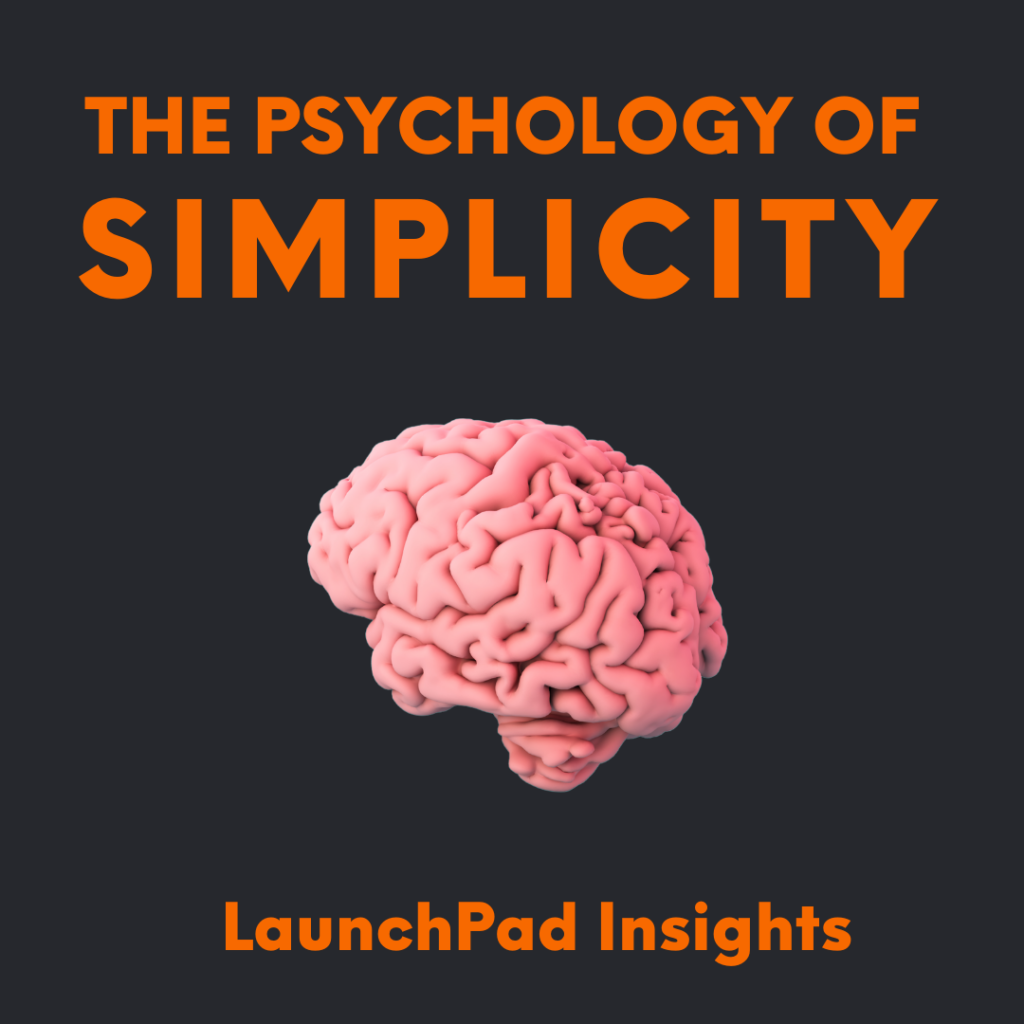 Insights:  The Psychology of Simplicity