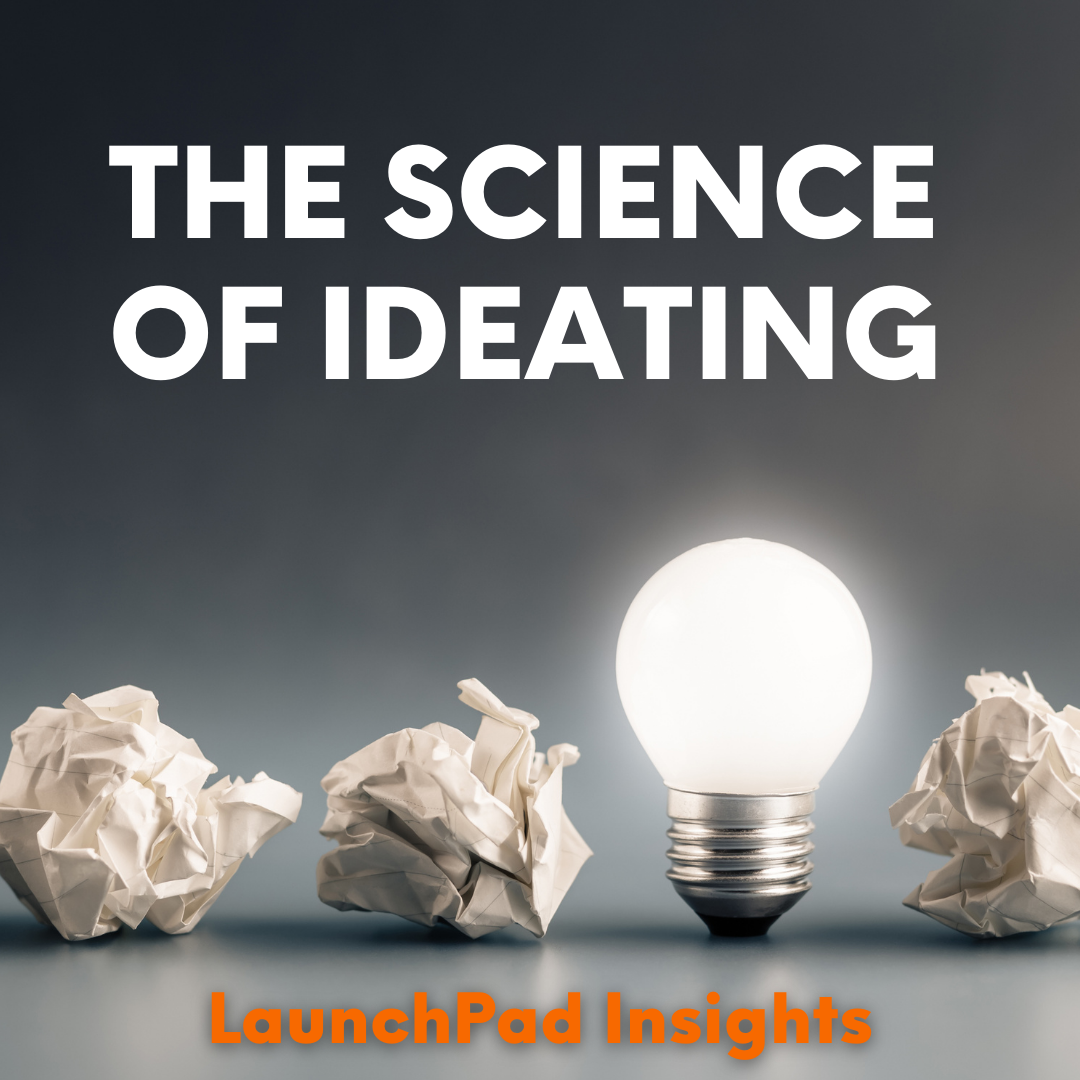The science of ideating