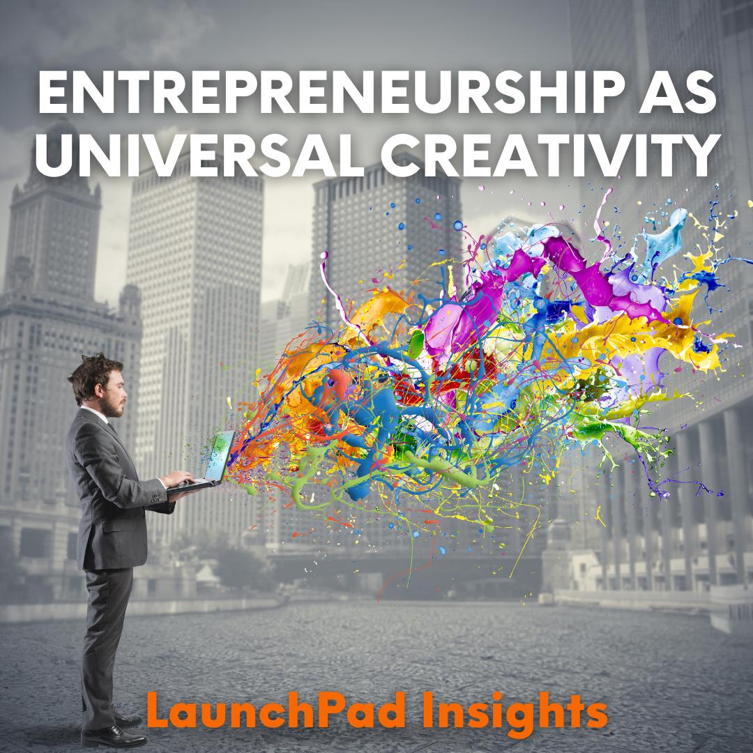 entrepreneurship as universal creativity